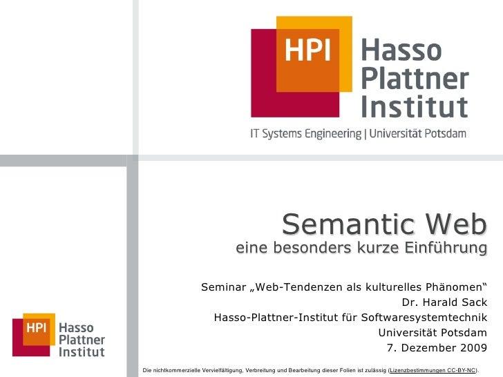 """Semantic Web                                   eine besonders kurze Einführung                       Seminar """"Web-Tendenze..."""