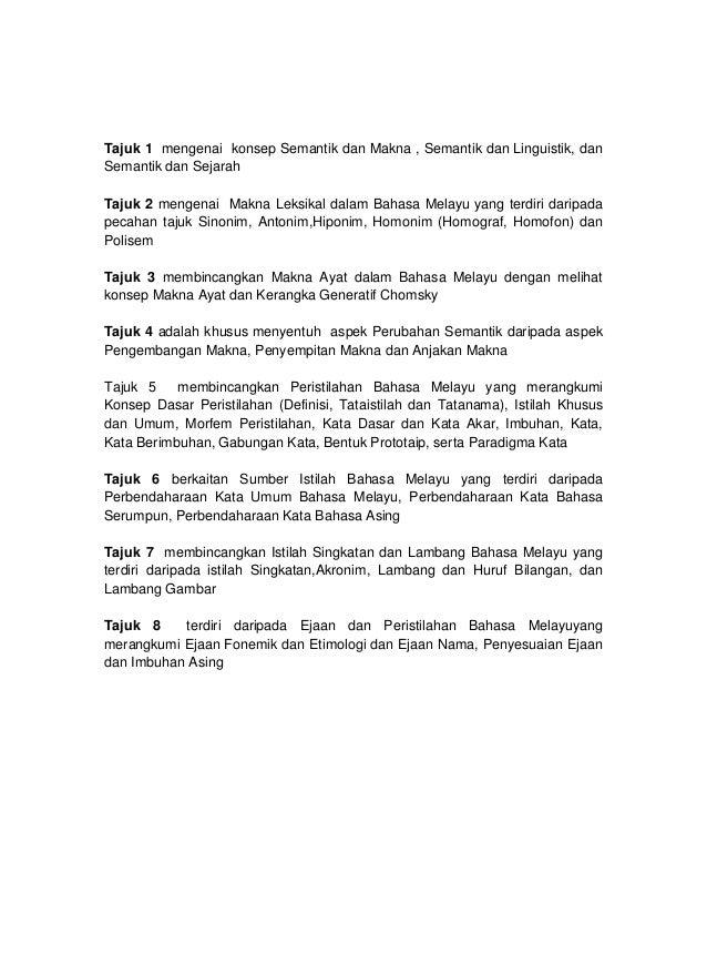 Tajuk 1 mengenai konsep Semantik dan Makna , Semantik dan Linguistik, danSemantik dan SejarahTajuk 2 mengenai Makna Leksik...