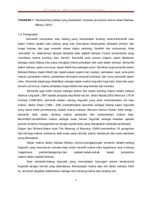 IPG Tun Hussein Onn (BMM3111 Semantik Dan Peristilahan Bahasa Melayu) TUGASAN 1 : Berdasarkan petikan yang disediakan, hur...