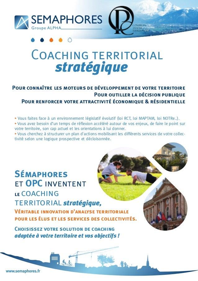 Sémaphores et OPC inventent le coaching territorial stratégique, Véritable innovation d'analyse territoriale pour les élus...