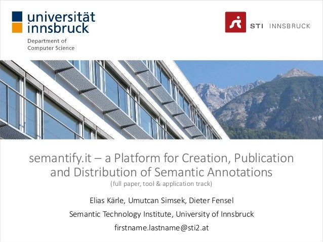 semantify.it – a Platform for Creation, Publication and Distribution of Semantic Annotations (full paper, tool & applicati...