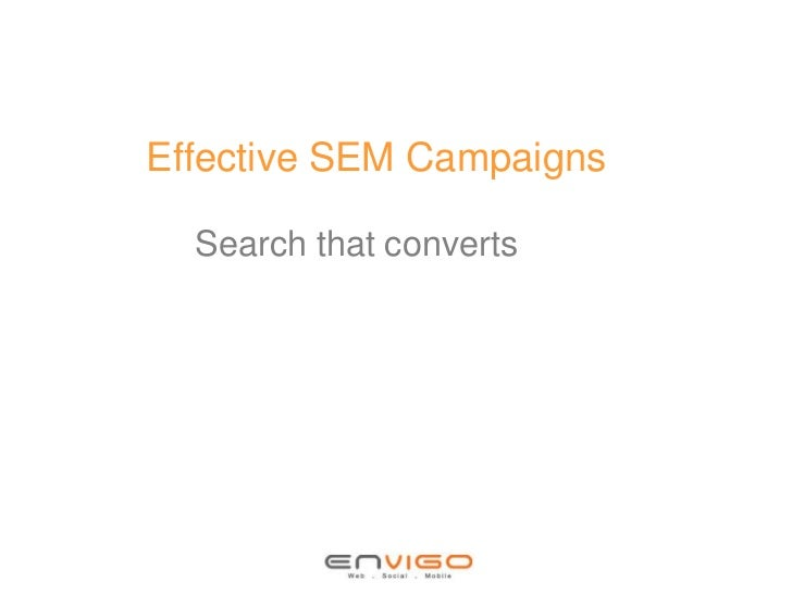 Effective SEM Campaigns  Search that converts