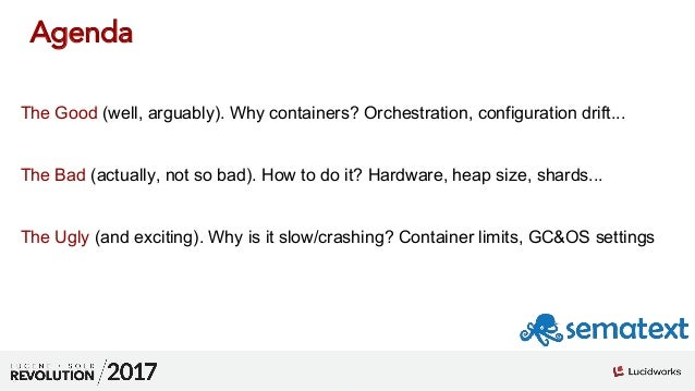 Solr on Docker - the Good, the Bad and the Ugly Slide 2