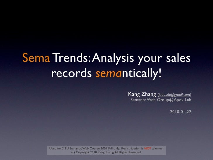 Sema Trends: Analysis your sales    records semantically!                                                            Kang ...