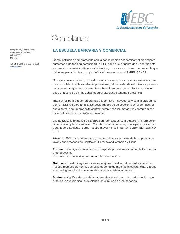 SemblanzaLiverpool 54, Colonia JuárezMéxico Distrito Federal                                  LA ESCUELA BANCARIA Y COMERC...