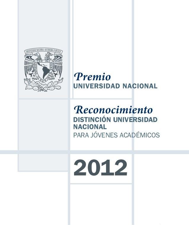 DISTINCIÓN UNIVERSIDADNACIONALPARA JÓVENES ACADÉMICOS2012                          1