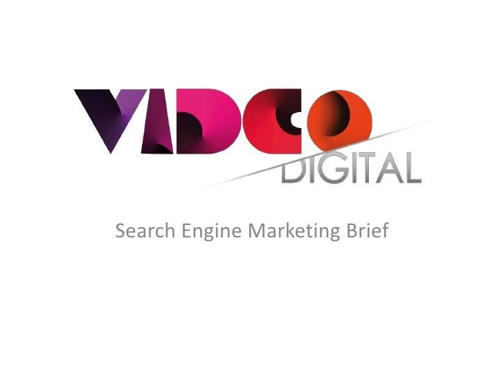 Search Engine Marketing Brief