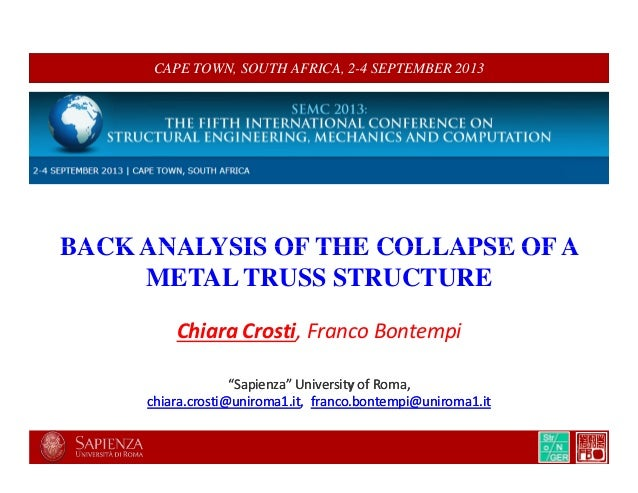 CAPE TOWN, SOUTH AFRICA, 2-4 SEPTEMBER 2013 BACK ANALYSIS OF THE COLLAPSE OF ABACK ANALYSIS OF THE COLLAPSE OF A METAL TRU...