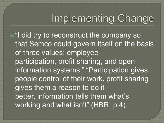 semco management systems The first of semco's three values is democracy, or employee involvement clearly   in a case like that, the credibility of our management system is at stake.