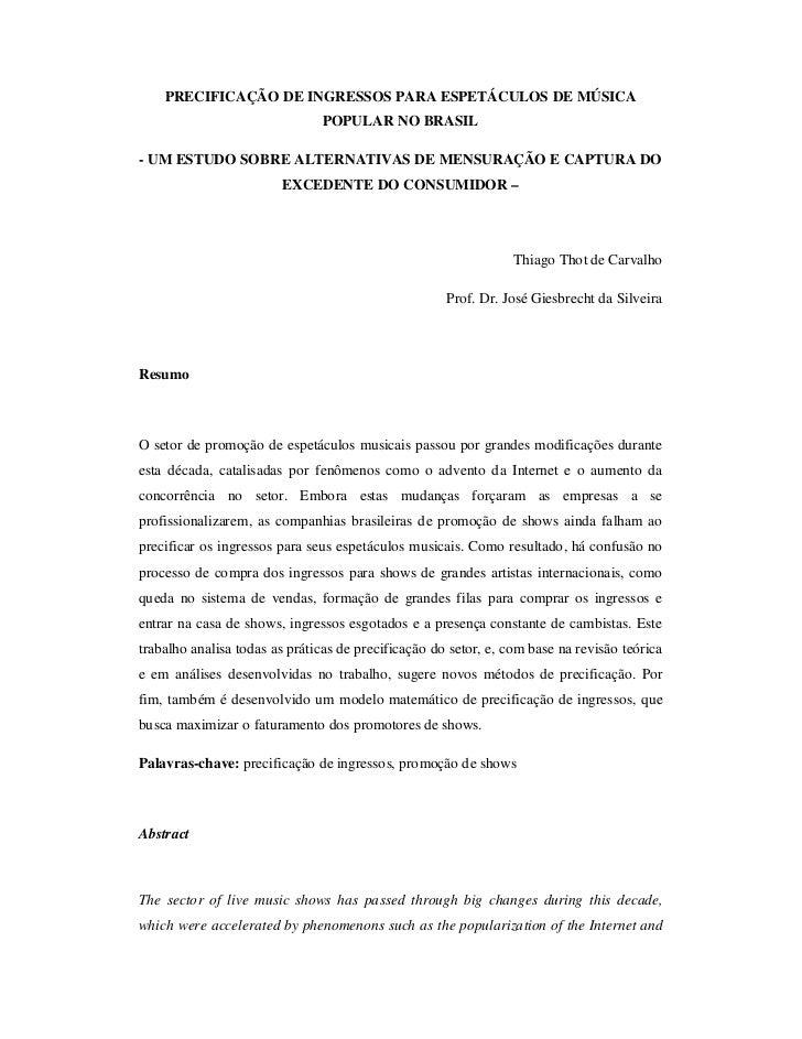 PRECIFICAÇÃO DE INGRESSOS PARA ESPETÁCULOS DE MÚSICA                               POPULAR NO BRASIL- UM ESTUDO SOBRE ALTE...