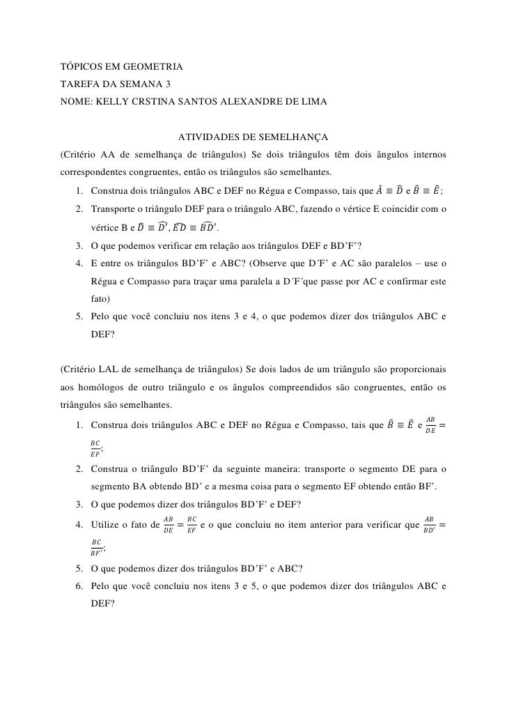 TÓPICOS EM GEOMETRIA TAREFA DA SEMANA 3 NOME: KELLY CRSTINA SANTOS ALEXANDRE DE LIMA                                    AT...