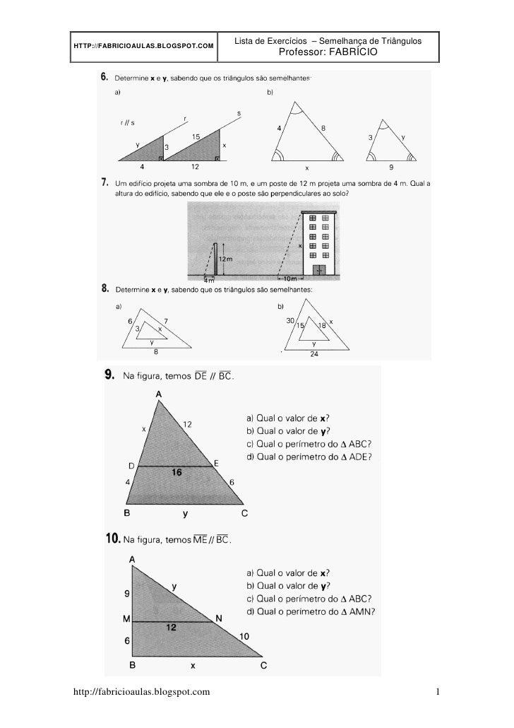 Lista de Exercícios – Semelhança de Triângulos HTTP://FABRICIOAULAS.BLOGSPOT.COM                                          ...