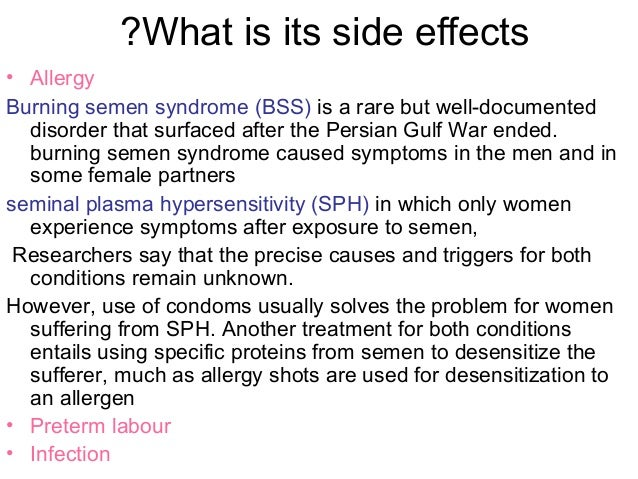 Effects of semon in the anus