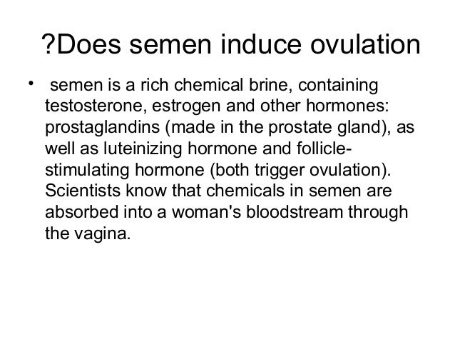 Does Semen Induce Ovulation