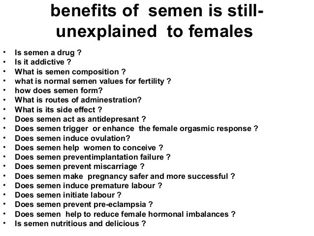Benefits of swallowing sperm