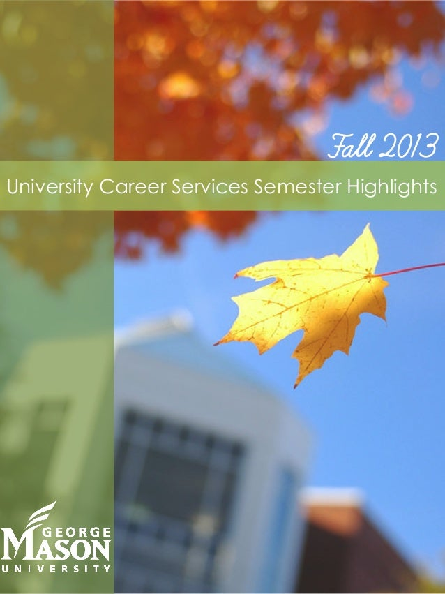 Fall 2013 University Career Services Semester Highlights