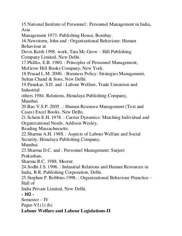 House.12. Punekar, S.D.& ; Labour Welfare, Trade Unionism andIndustrial- 104 -Others, 1978 Relations, Mumbai: Himalaya pub...