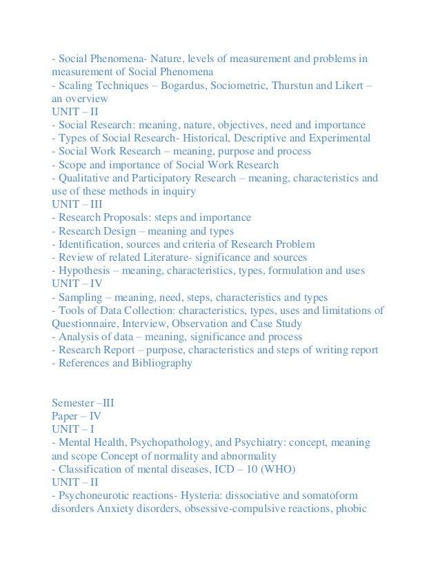 - Social Phenomena- Nature, levels of measurement and problems inmeasurement of Social Phenomena- Scaling Techniques – Bog...