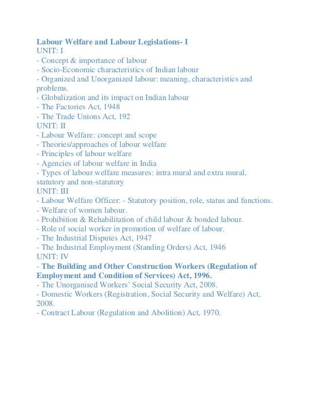 Labour Welfare and Labour Legislations- IUNIT: I- Concept & importance of labour- Socio-Economic characteristics of Indian...
