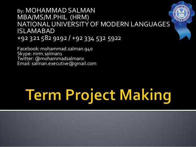 By: MOHAMMAD SALMANMBA/MS/M.PHIL (HRM)NATIONAL UNIVERSITY OF MODERN LANGUAGESISLAMABAD+92 321 582 9192 / +92 334 532 5922F...