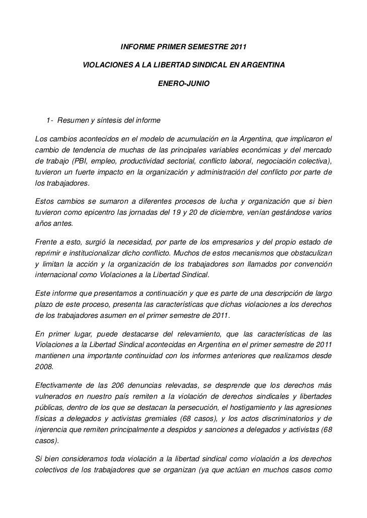 INFORME PRIMER SEMESTRE 2011              VIOLACIONES A LA LIBERTAD SINDICAL EN ARGENTINA                                 ...
