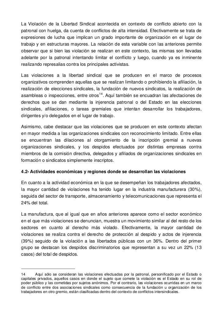 La Violación de la Libertad Sindical acontecida en contexto de conflicto abierto con lapatronal con huelga, da cuenta de c...
