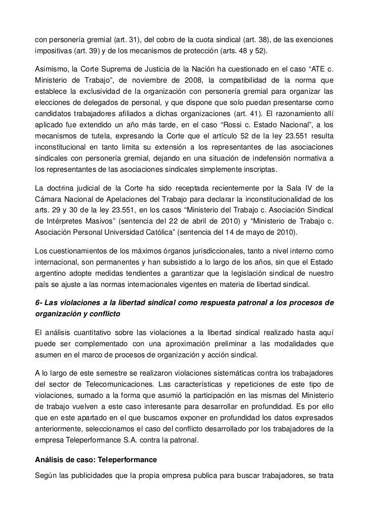 con personería gremial (art. 31), del cobro de la cuota sindical (art. 38), de las exencionesimpositivas (art. 39) y de lo...