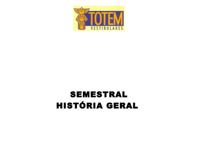 SEMESTRALHISTÓRIA GERAL