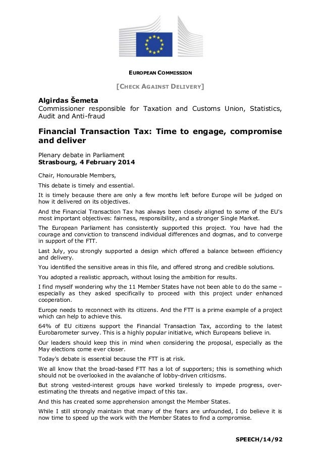 EUROPEAN COMMISSION  [CHECK AGAINST DELIVERY] Algirdas Šemeta Commissioner responsible for Taxation and Customs Union, Sta...