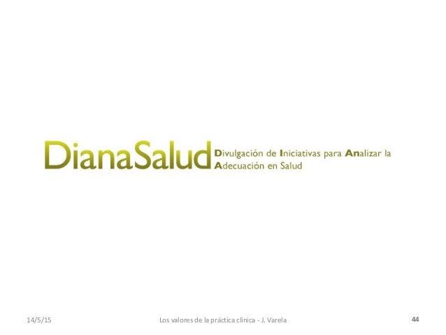 """Conferencia """"Los valores de la práctica clínica y las prácticas clíni… slideshare - 웹"""