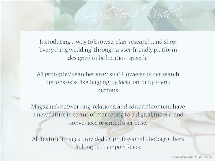 """Introducing a way to browse, plan, research, and shop    """"everything wedding"""" through a user friendly platform            ..."""