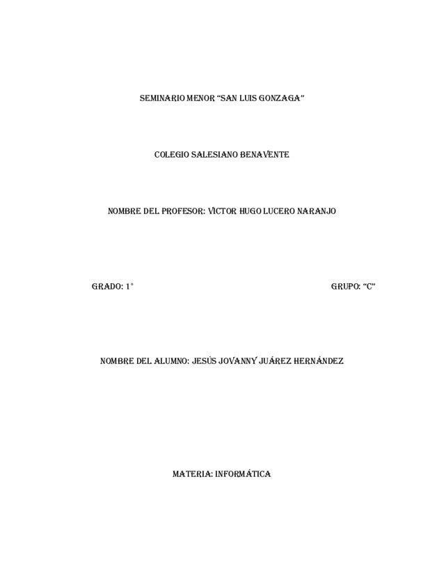 """SeMINARIO MeNOR """"SAN LUIS GONZAGA""""  COLEGIO SALESIANO BENAVENTE  Nombre del profesor: VICTOR HUGO LUCERO NARANJO  GRAdO: 1..."""