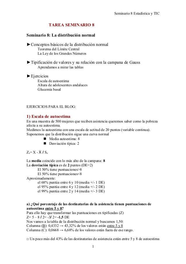 Seminario 8 Estadística y TICTAREA SEMINARIO 8Seminario 8: La distribución normal►Conceptos básicos de la distribución nor...