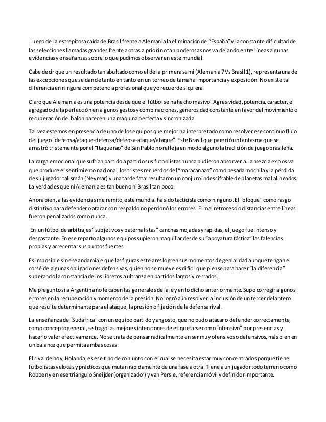 """Luegode la estrepitosacaídade Brasil frente aAlemanialaeliminaciónde """"España""""y laconstante dificultadde lasseleccionesllam..."""