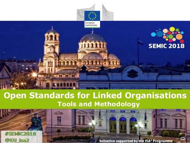 Open Standards for Linked Organisations Tools and Methodology