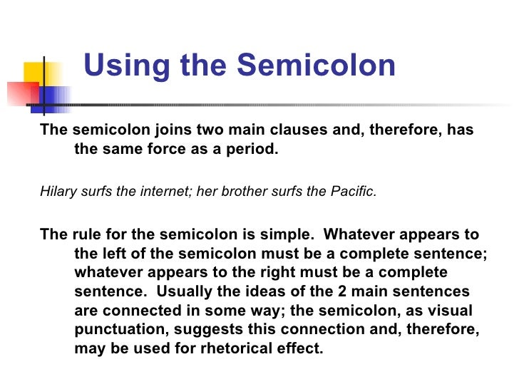 Punctuation Basics: The Semicolon