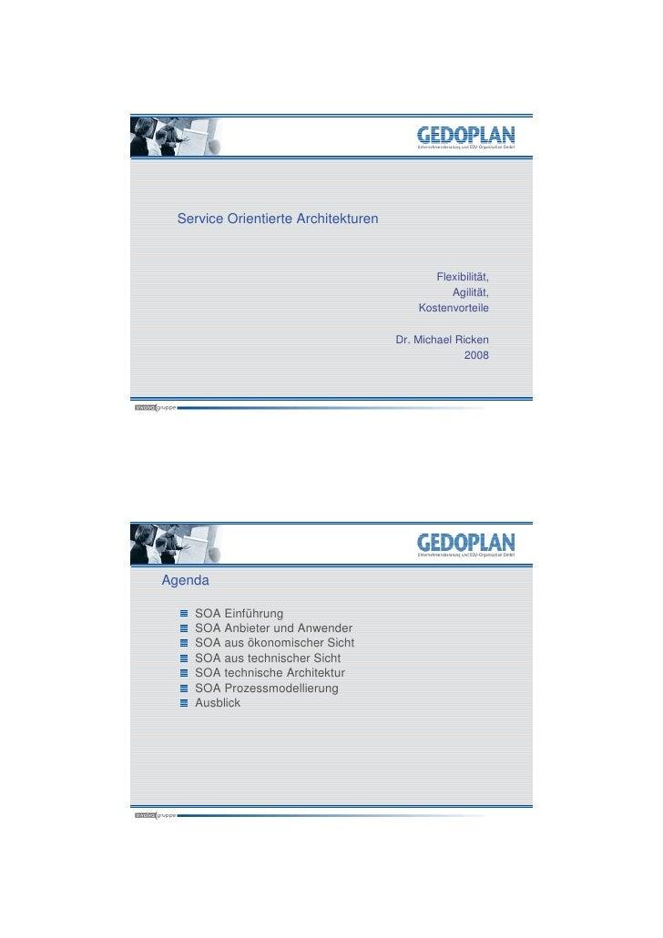 Service Orientierte Architekturen                                                Flexibilität,                            ...