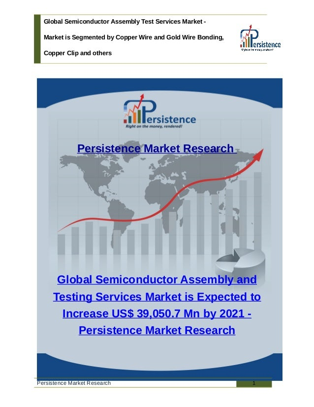 Semiconductor Test Services : Global semiconductor assembly test services market