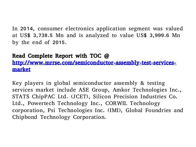 Semiconductor Test Services : Semiconductor assembly and testing services market expand