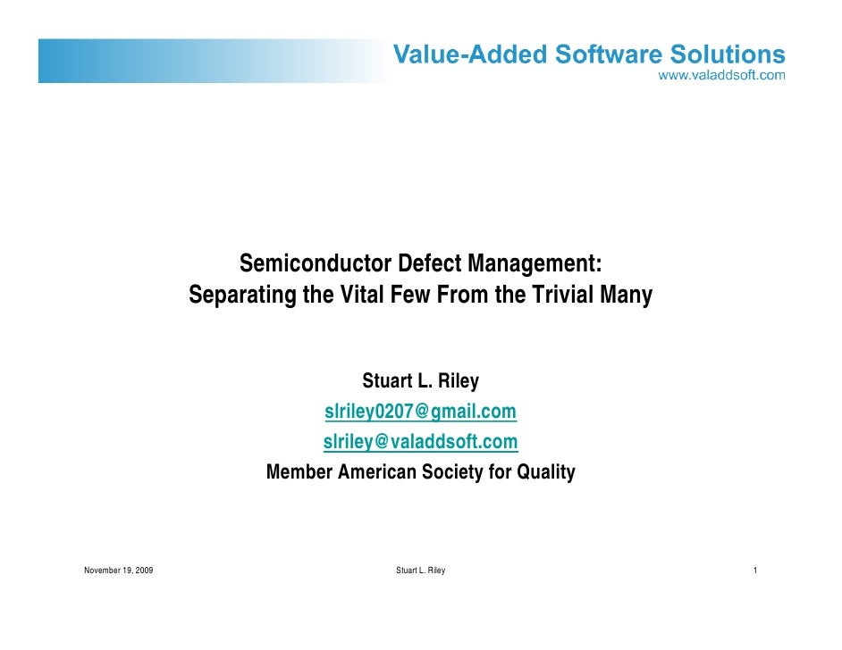 Semiconductor Defect Management:                     Separating the Vital Few From the Trivial Many                       ...