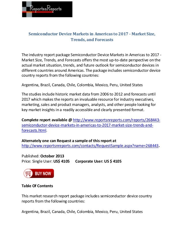 Semiconductor Device Markets in Americas to 2017 - Market Size, Trends, and Forecasts  The industry report package Semicon...