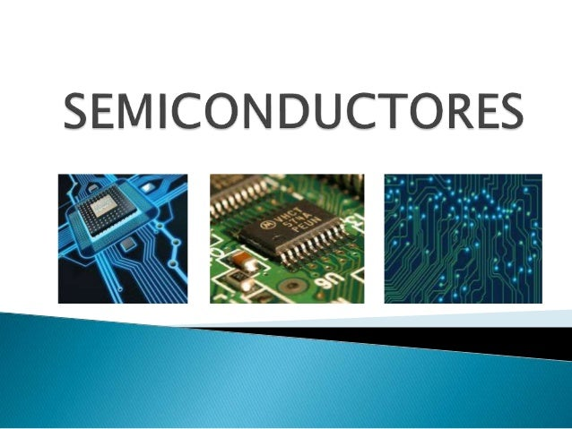  1. ¿QUÉ ES UN SEMICONDUCTOR?  2. SEMICONDUCTORES INTRÍNSICOS  3. SEMICONDUCTORES EXTRÍNSECOS  4. SILICO  5. GRAFENO ...