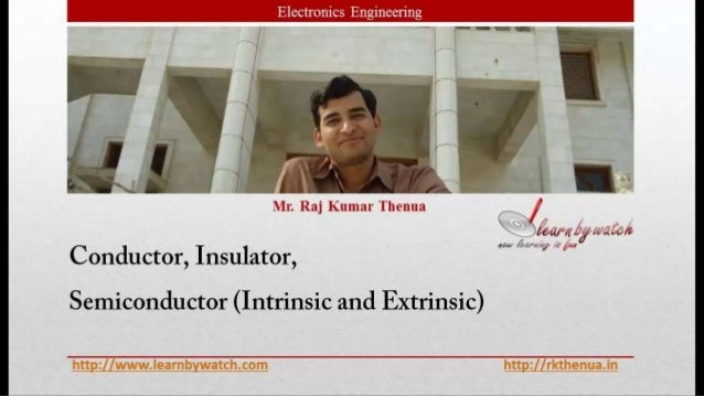 Semiconductor intrinsic and extrinsic   electronics engineering