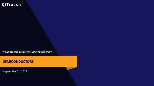 tracxn top business models semiconductors sep 2021 1 638