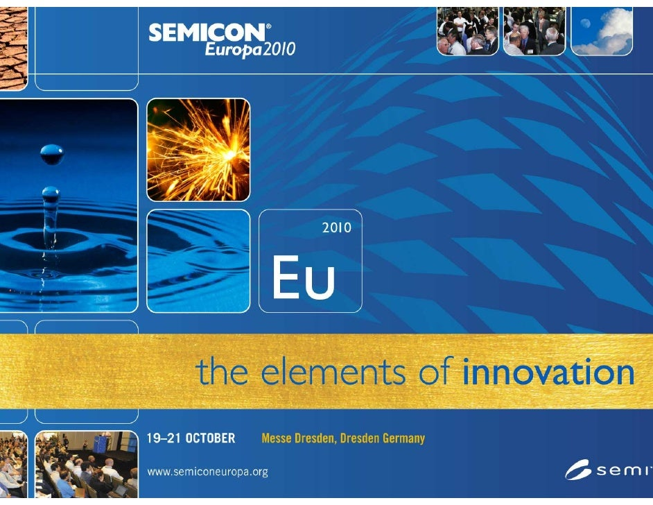 Global and European Market and SEMICON Europa 2010 Webinar      Our program will begin momentarily…