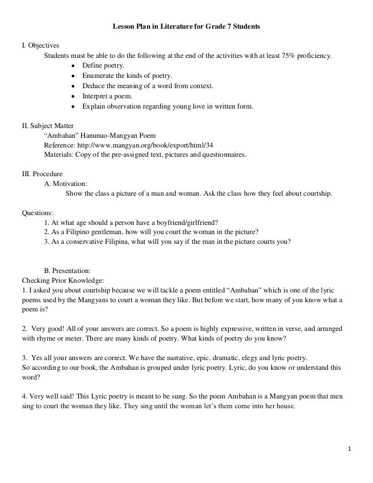 Lesson Plan in Literature for Grade 7 StudentsI. Objectives        Students must be able to do the following at the end of...
