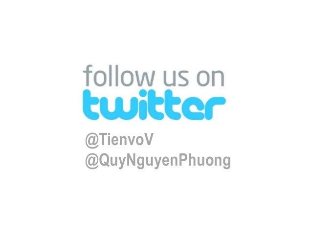 MỤC LỤC• Twitter tại Việt Nam• Định vị• Mục tiêu• Promotion plan• Action plan