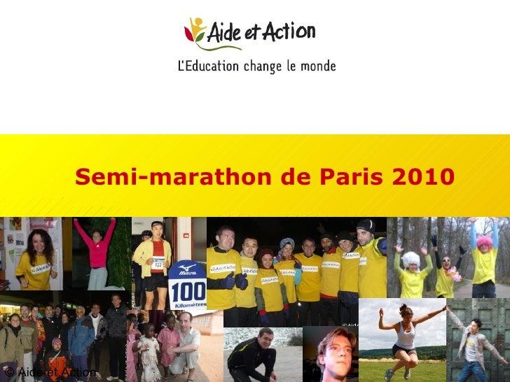 Semi-marathon de Paris 2010 © Aide et Action
