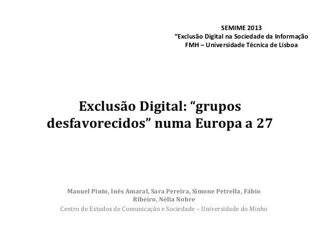 """SEMIME 2013                                      """"Exclusão Digital na Sociedade da Informação                             ..."""