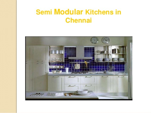 ... Modular Kitchens In Chennai And Benefits; 2.